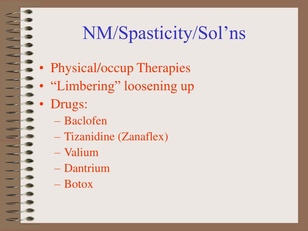 NM/Spasticity/Sol'ns