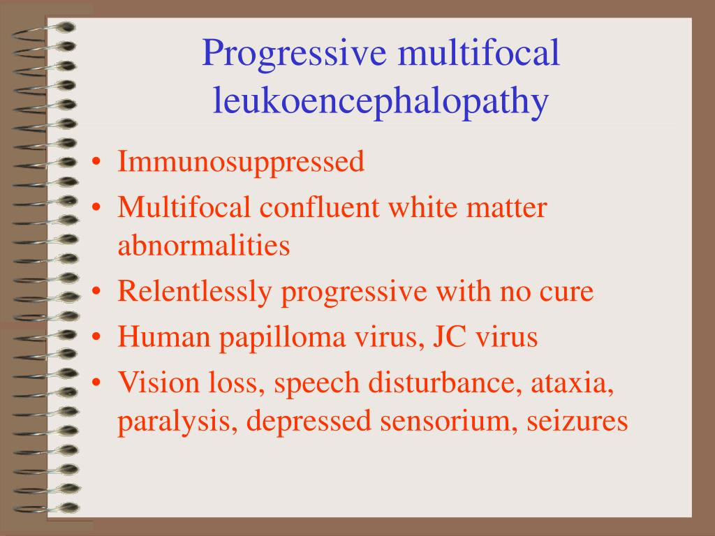 Progressive multifocal leukoencephalopathy