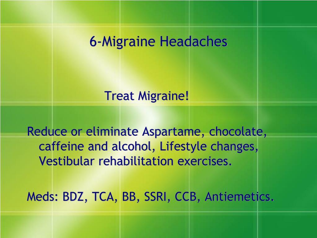 6-Migraine Headaches