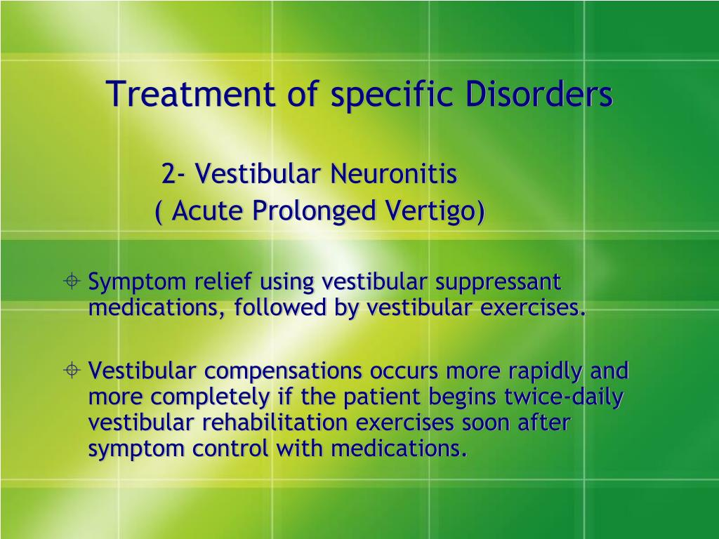 Treatment of specific Disorders