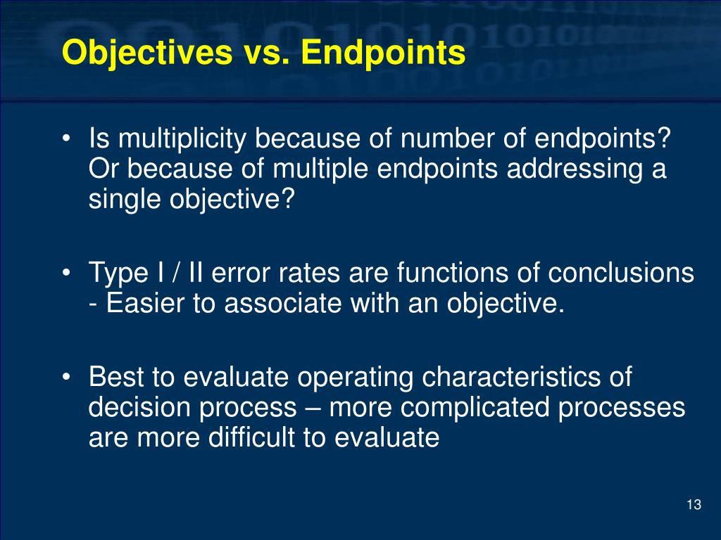 Objectives vs. Endpoints