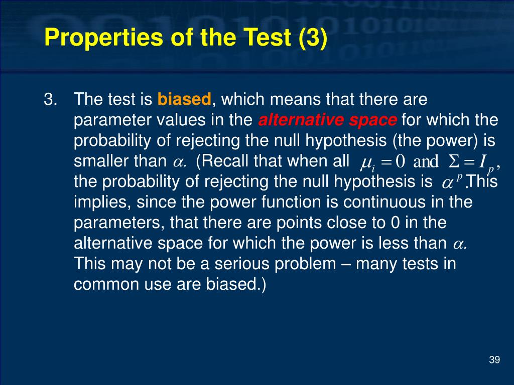Properties of the Test (3)
