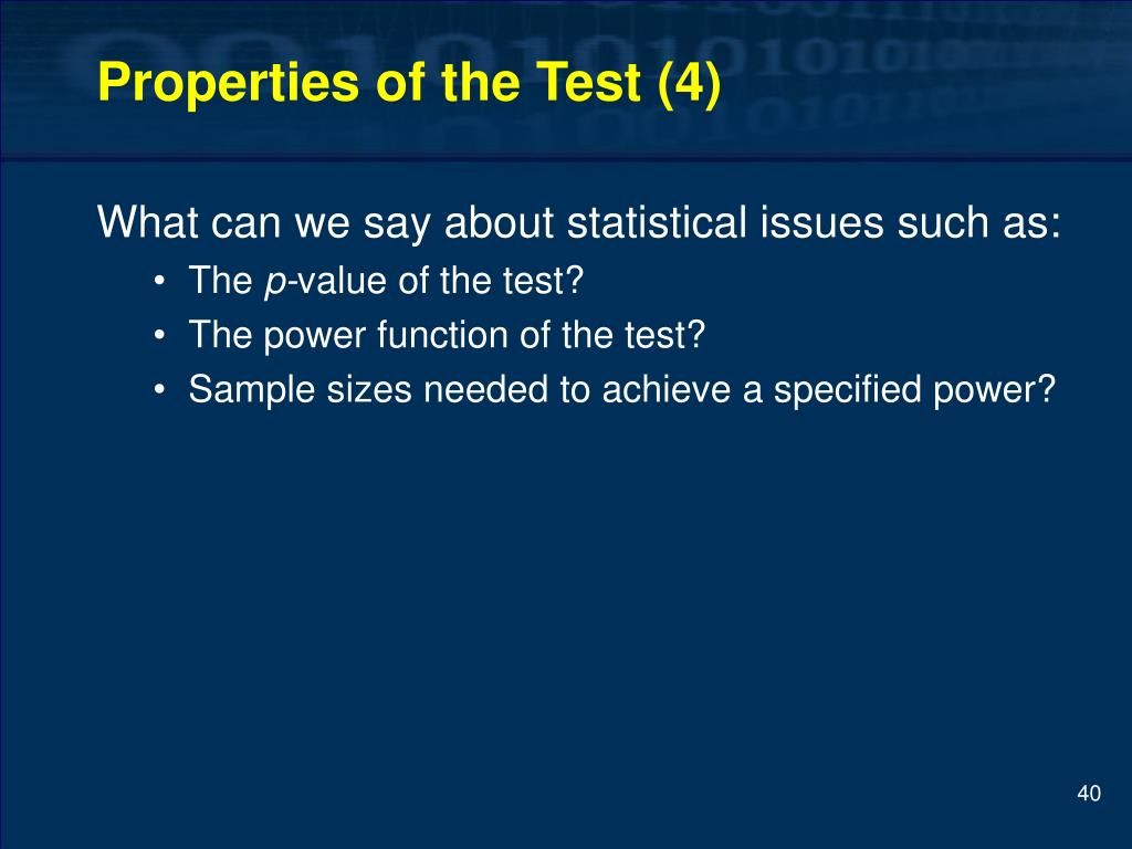 Properties of the Test (4)
