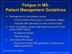 fatigue in ms patient management guidelines