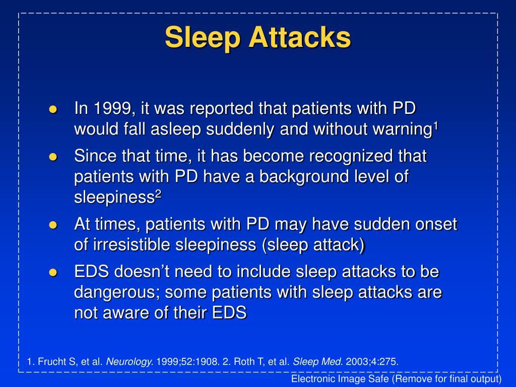 Sleep Attacks