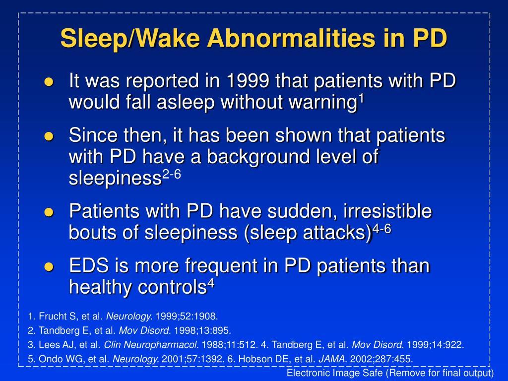 Sleep/Wake Abnormalities in PD