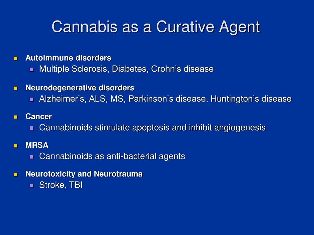 Cannabis as a Curative Agent