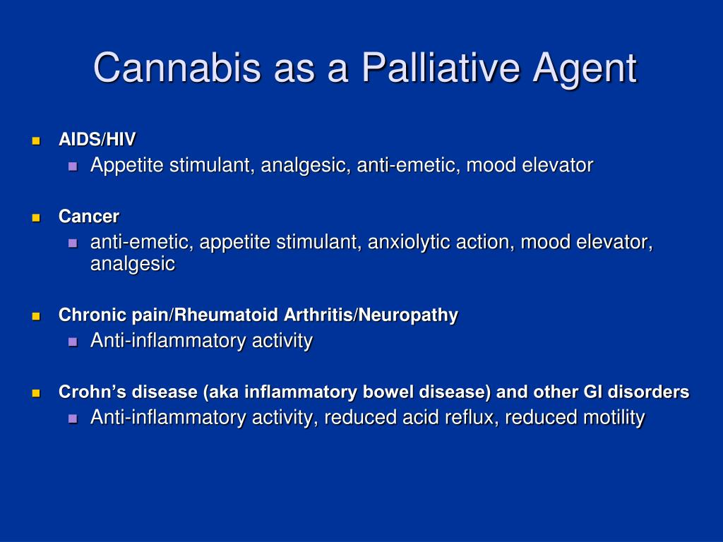 Cannabis as a Palliative Agent