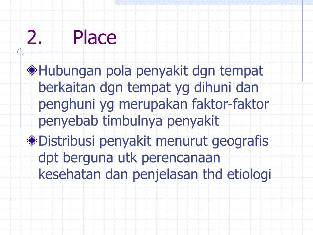 2.     Place