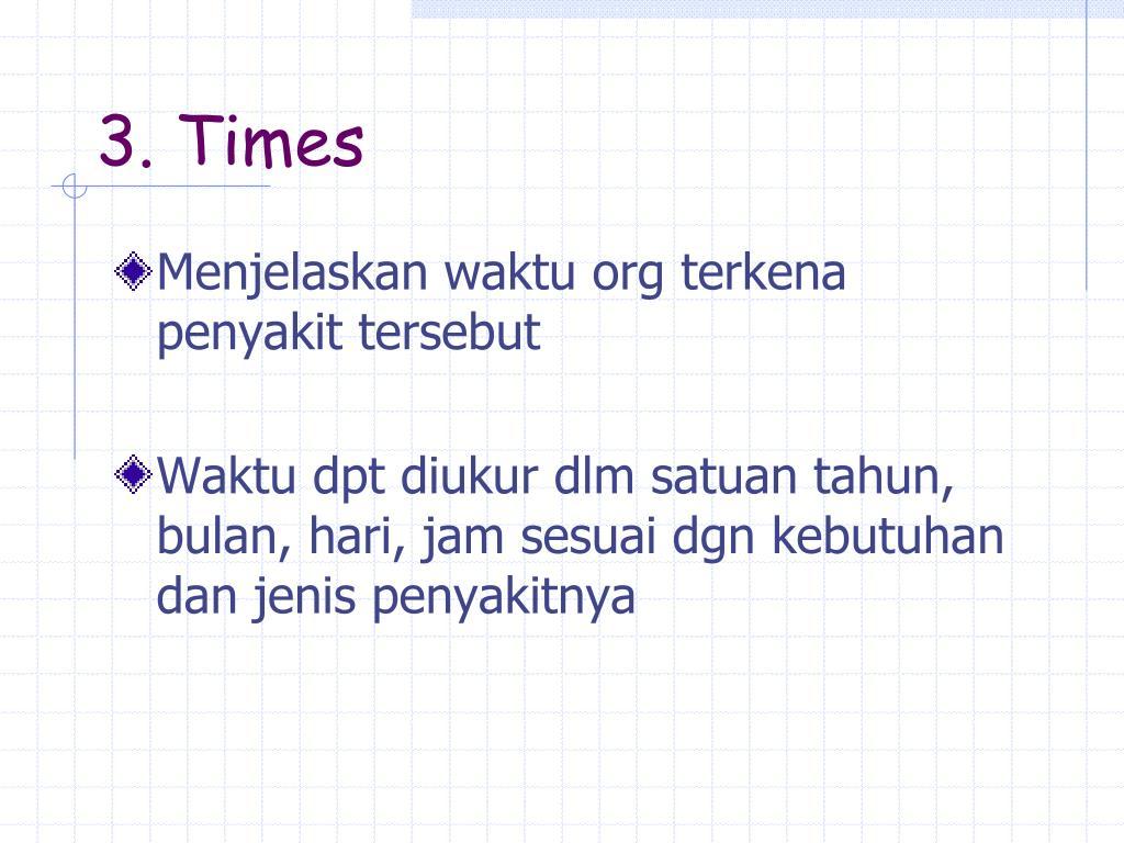 3. Times