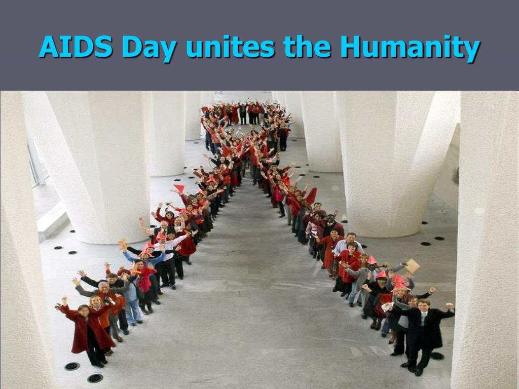 AIDS Day unites the Humanity