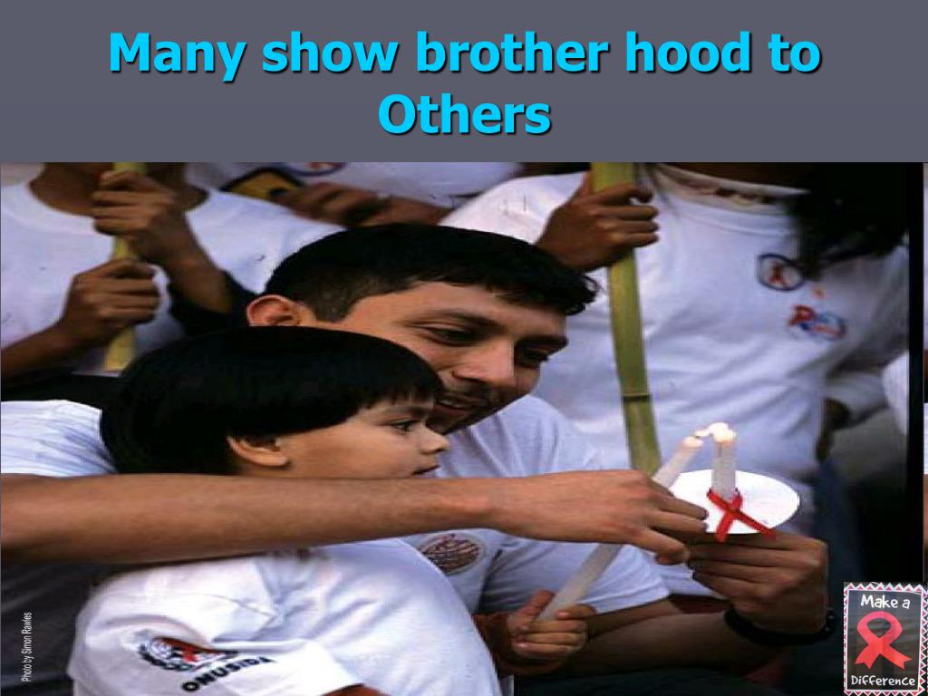 Many show brother hood to Others