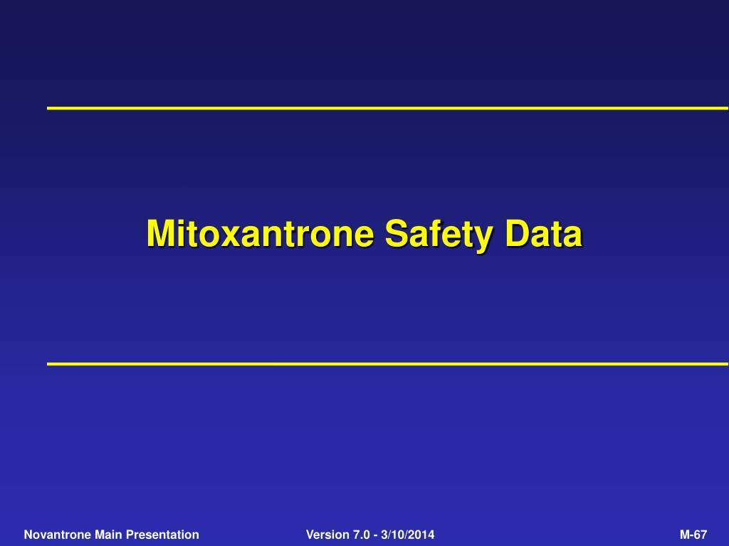 Mitoxantrone Safety Data