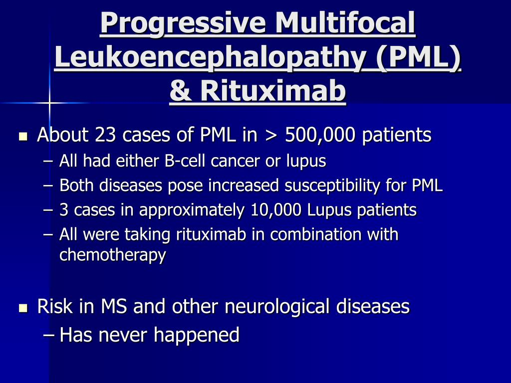 Progressive Multifocal Leukoencephalopathy (PML) & Rituximab