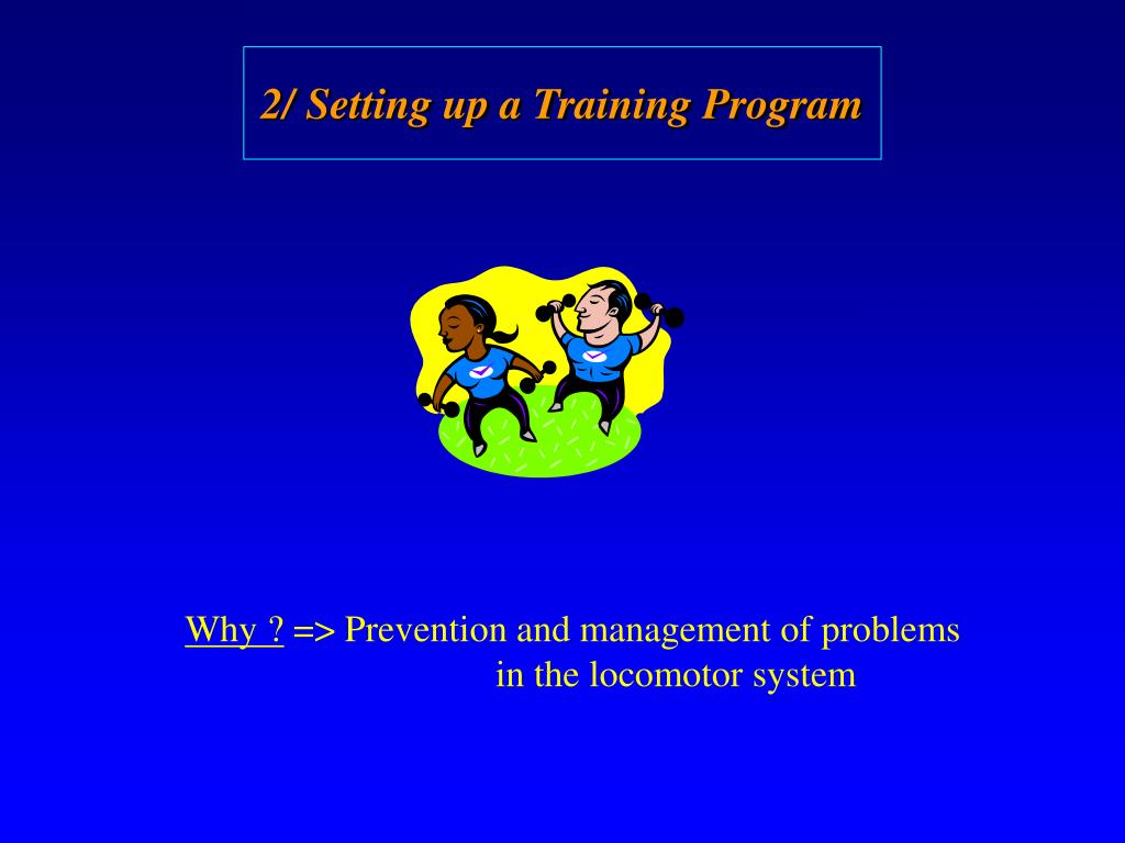2/ Setting up a Training Program
