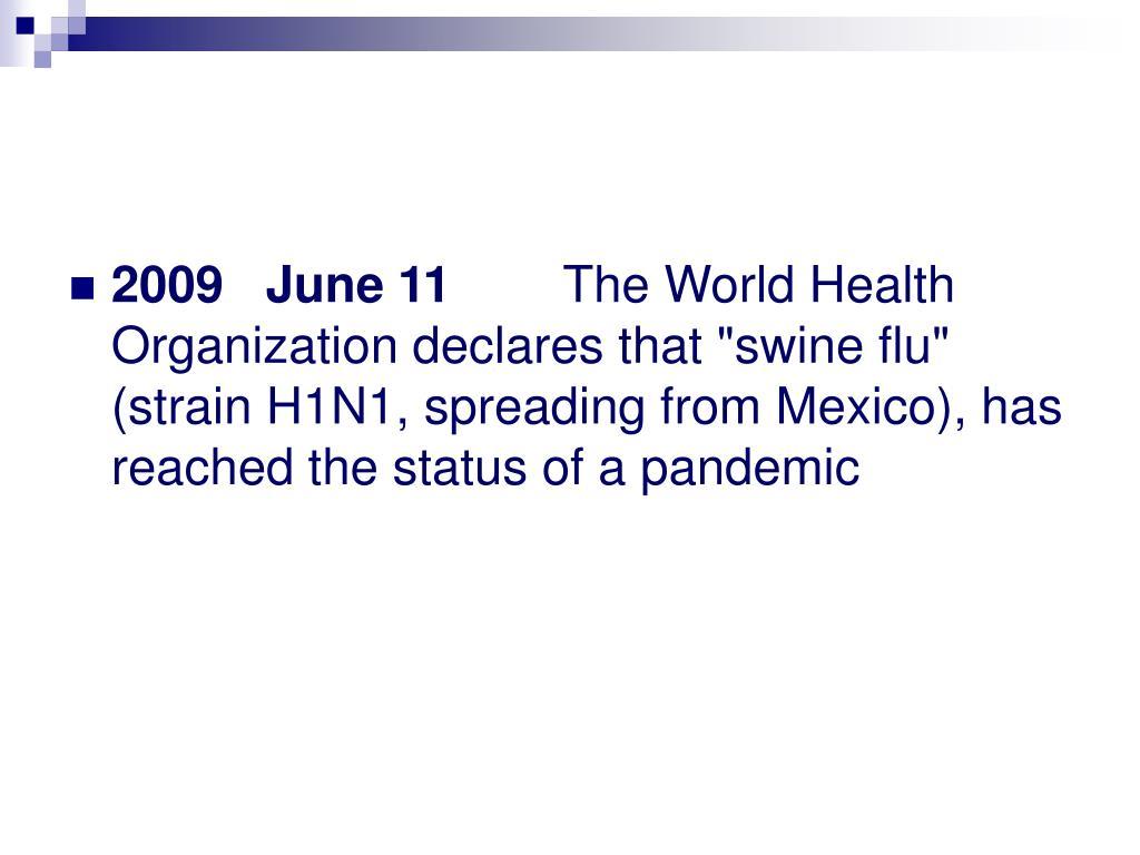 2009  June 11