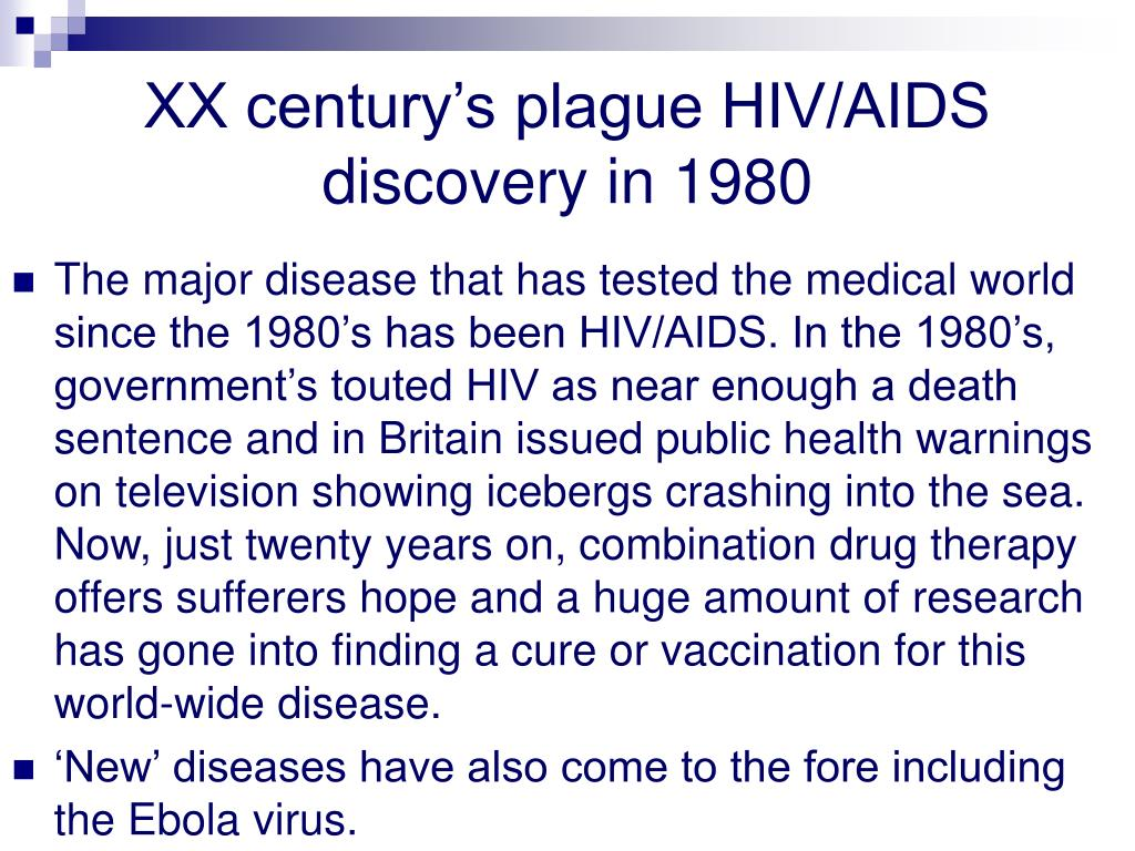 XX century's plague HIV/AIDS discovery in 1980