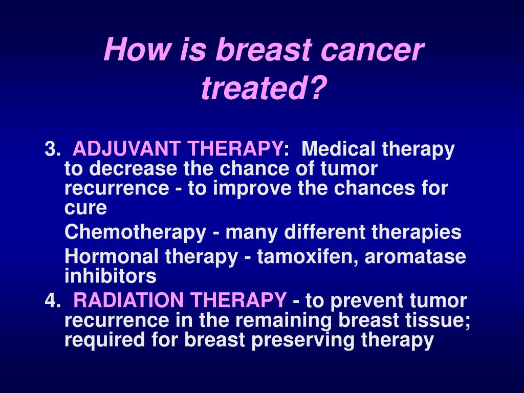 How is breast cancer treated?
