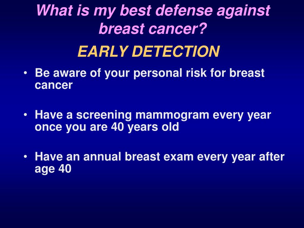 What is my best defense against breast cancer?