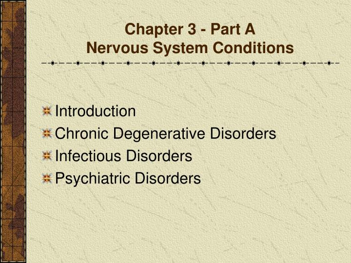 Chapter 3 part a nervous system conditions