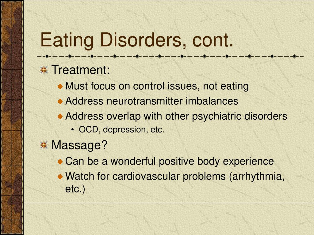 Eating Disorders, cont.
