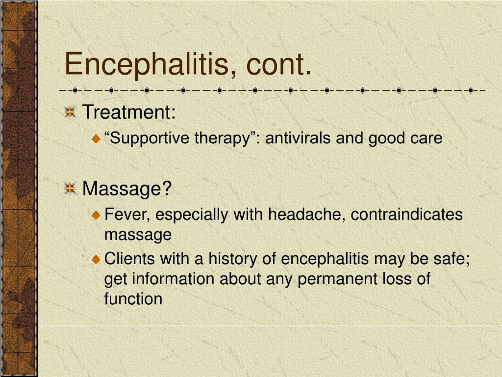 Encephalitis, cont.