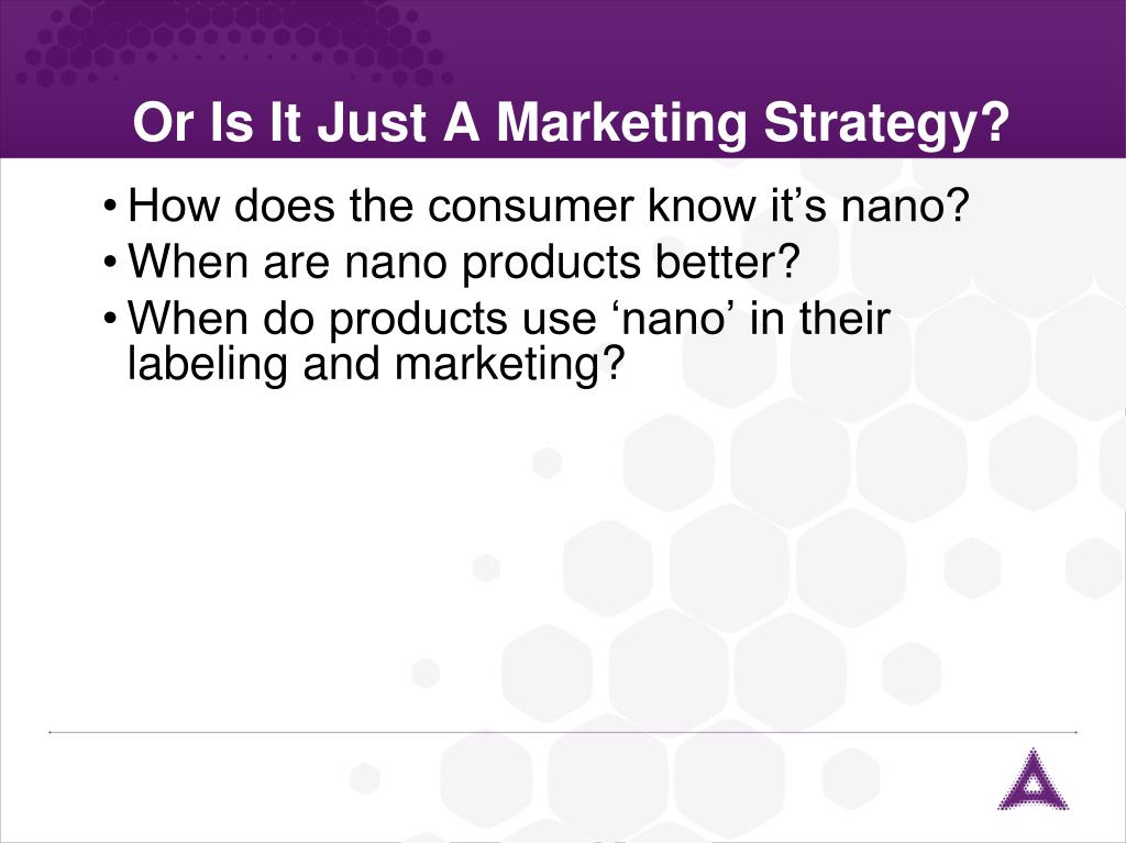 Or Is It Just A Marketing Strategy?