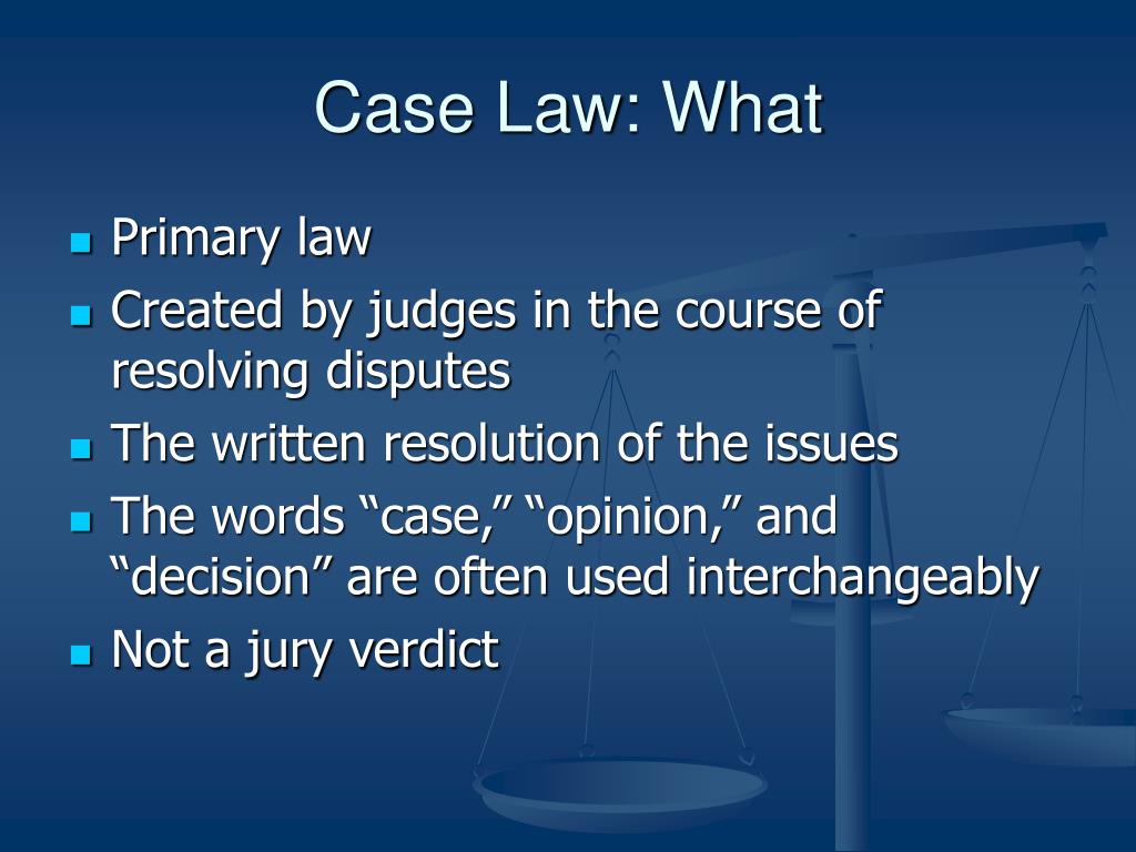 Case Law: What