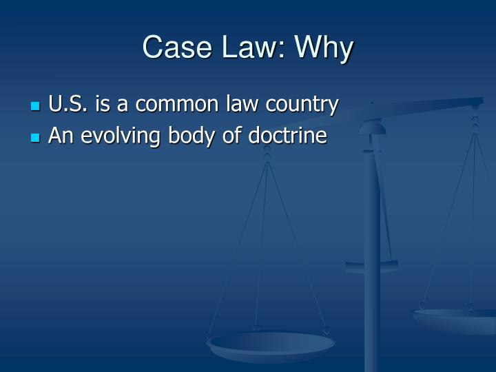 Case law why