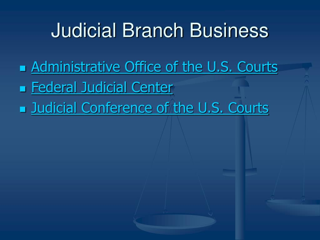 Judicial Branch Business