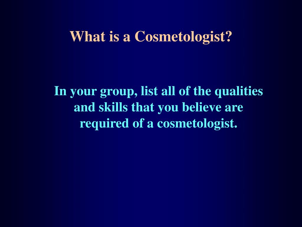 What is a Cosmetologist?