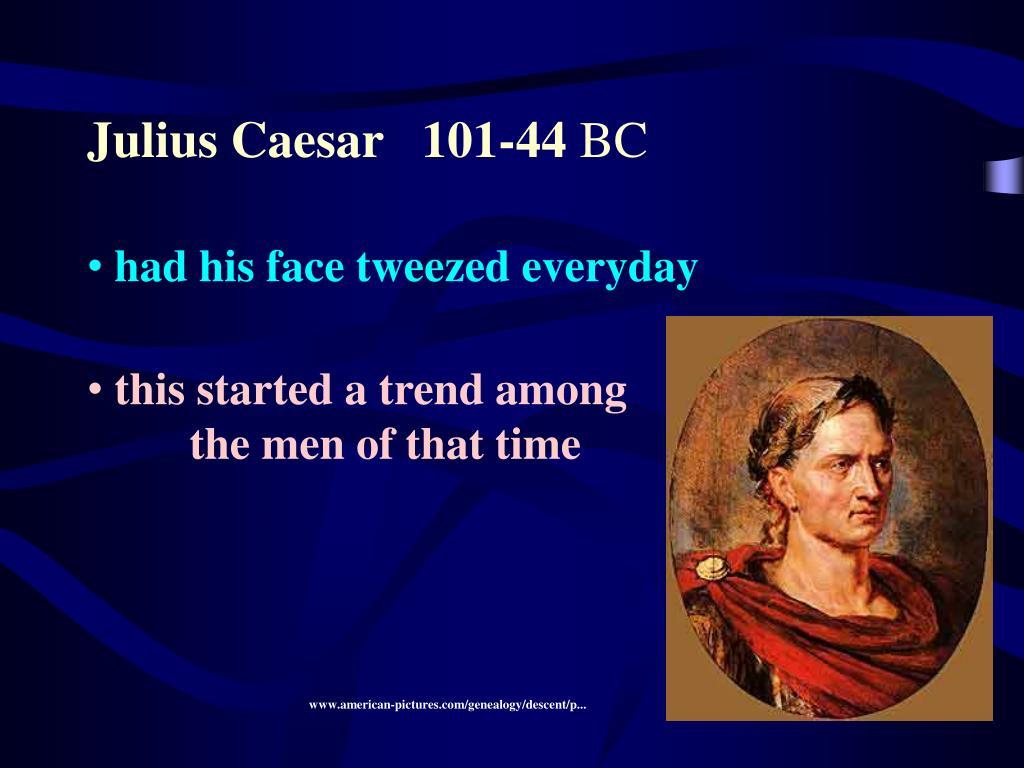 Julius Caesar   101-44