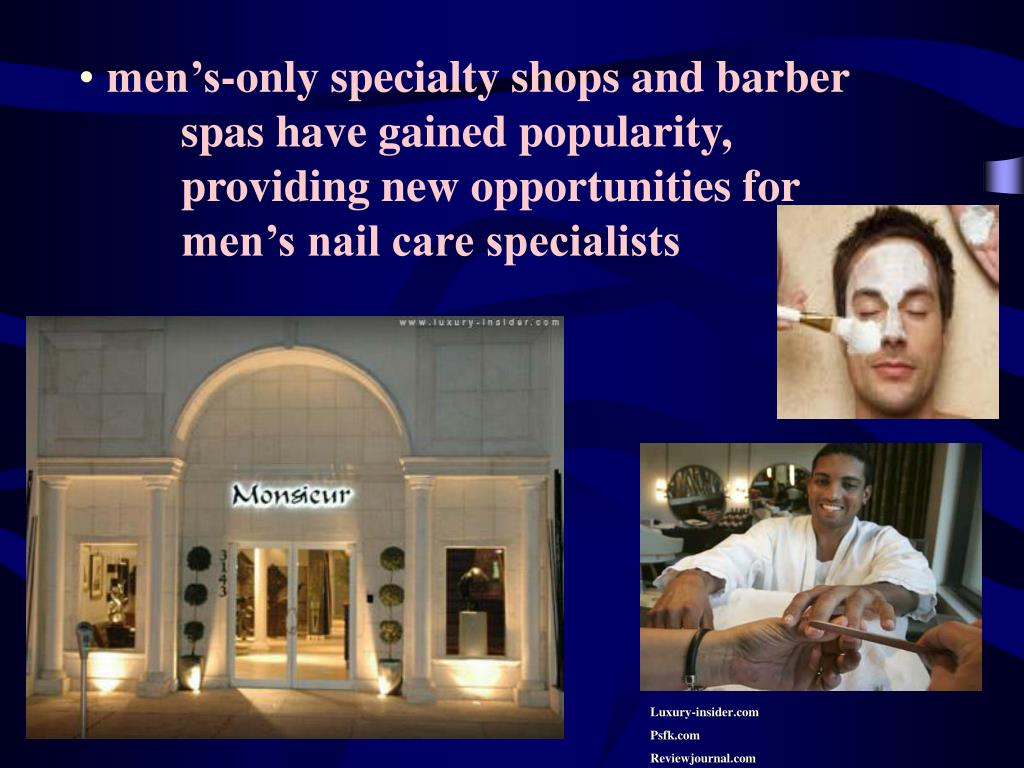 men's-only specialty shops and barber spas have gained popularity, providing new opportunities for men's nail care specialists