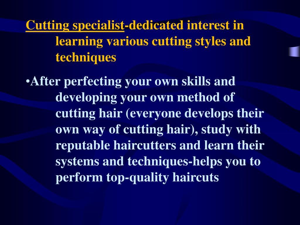 Cutting specialist
