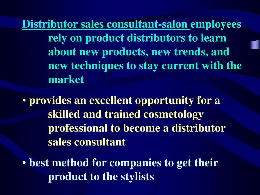 Distributor sales consultant-salon