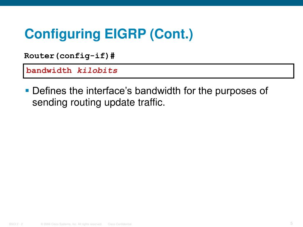 Configuring EIGRP (Cont.)