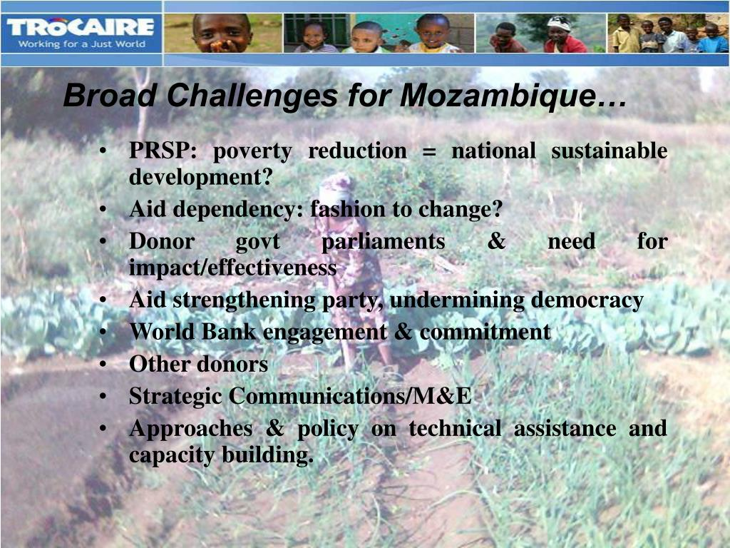 Broad Challenges for Mozambique…