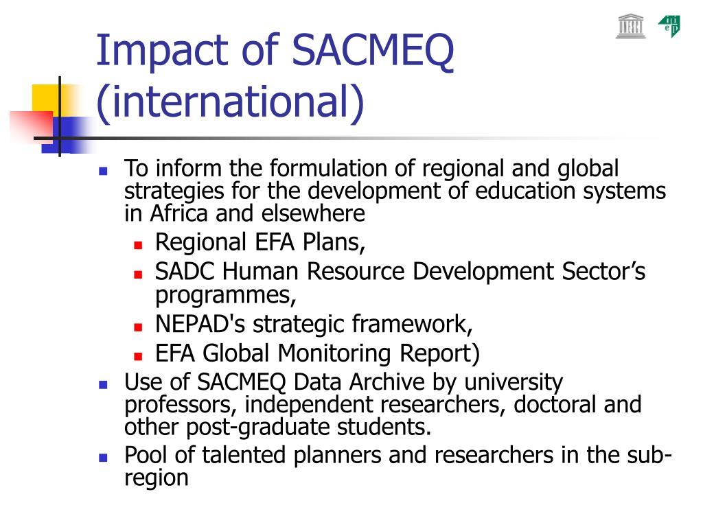 Impact of SACMEQ (international)