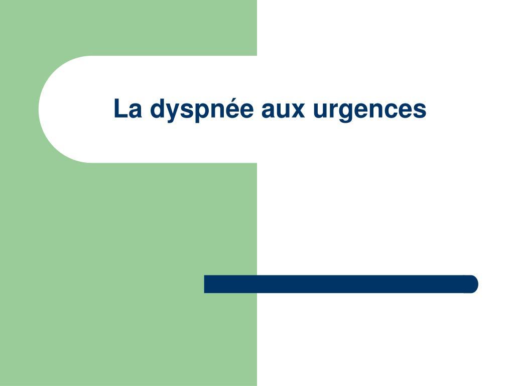 La dyspnée aux urgences