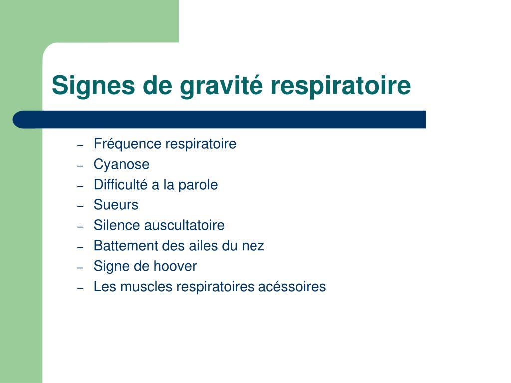 Signes de gravité respiratoire