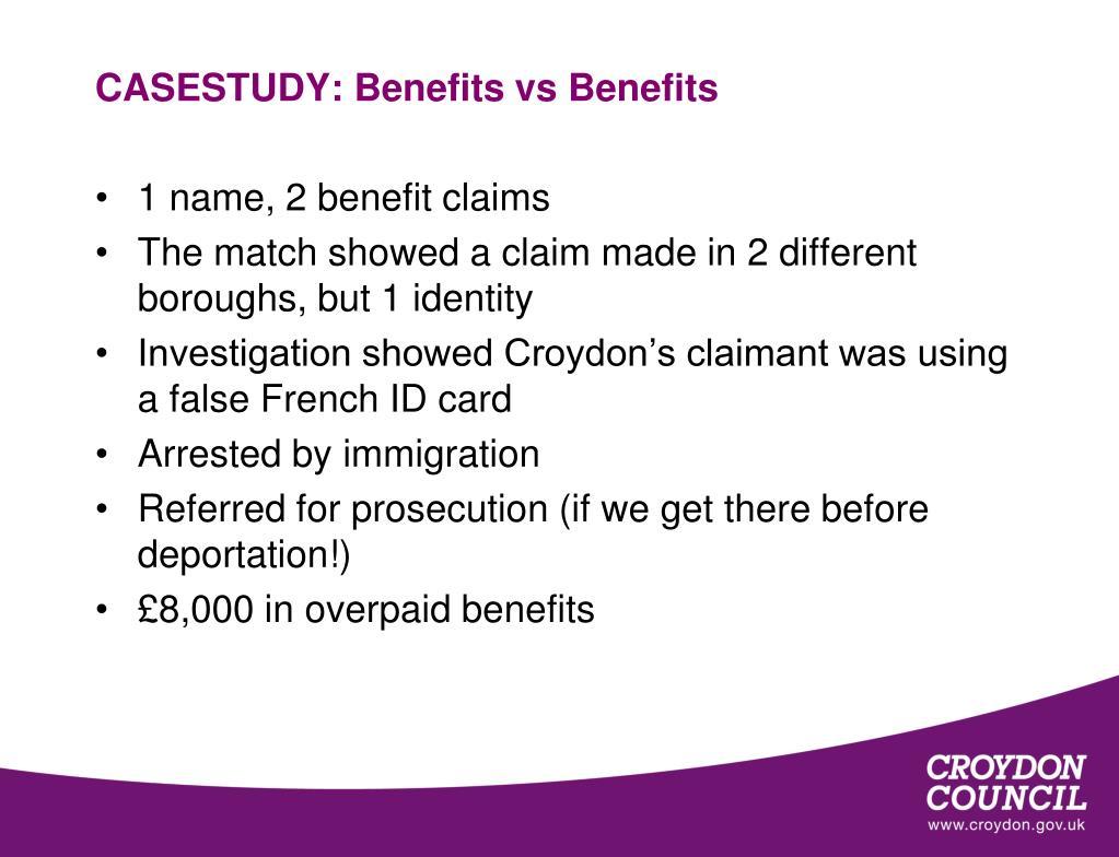 CASESTUDY: Benefits vs Benefits