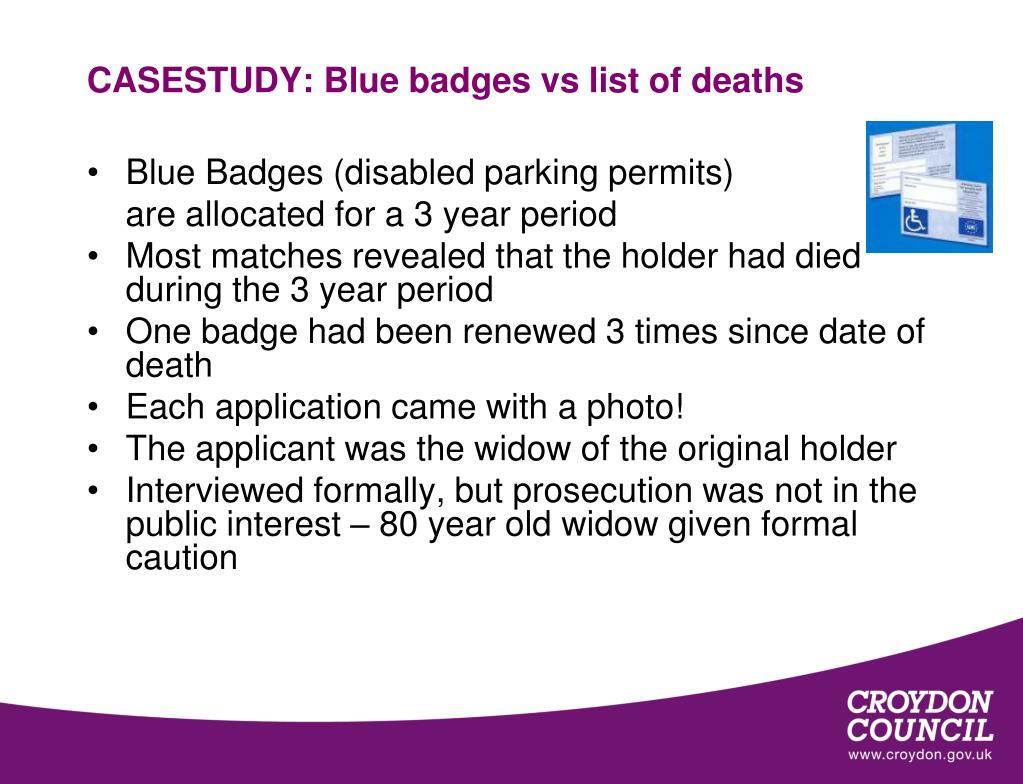 CASESTUDY: Blue badges vs list of deaths