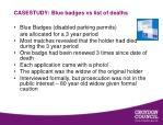 casestudy blue badges vs list of deaths