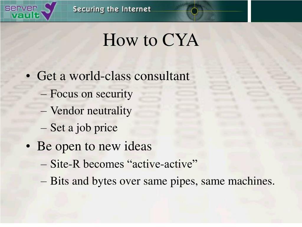 How to CYA