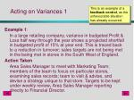 acting on variances 1