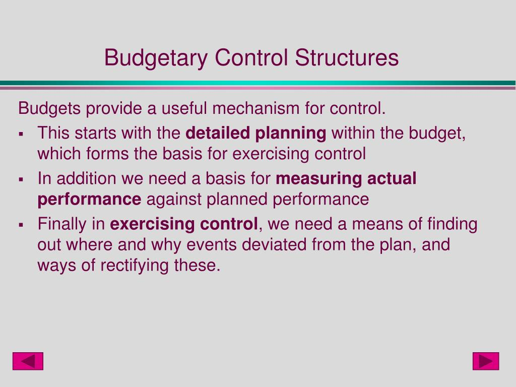 Budgetary Control Structures