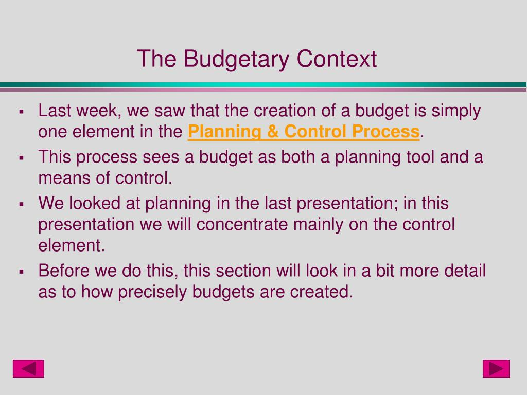 The Budgetary Context