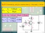 ex 3 1 determine dc and i e for a transistor where i b 50 a and i c 3 65 ma