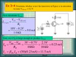 ex 3 4 determine whether or not the transistors in figure is in saturation assume v ce sat 0 2 v