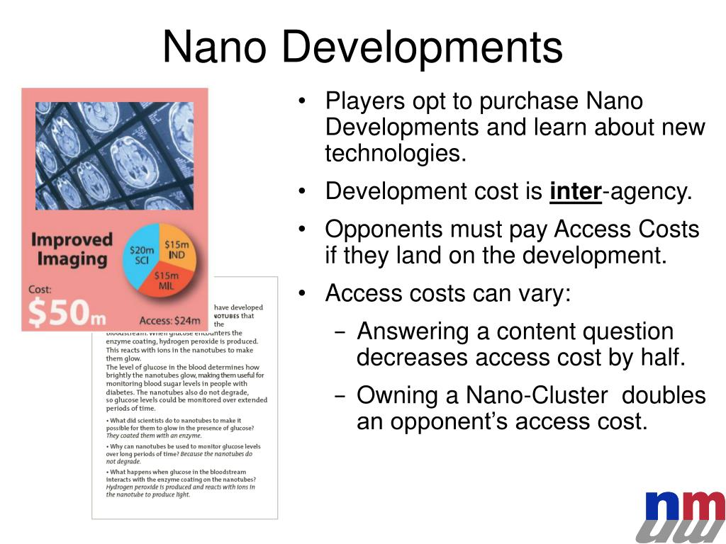Players opt to purchase Nano Developments and learn about new technologies.